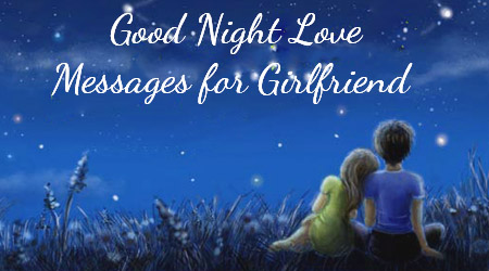 girlfriend-good-night-love-messages
